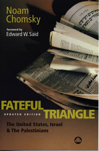 9780745315355: The Fateful Triangle: The United States, Israel and the Palestinians