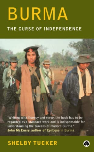 9780745315416: Burma: The Curse of Independence