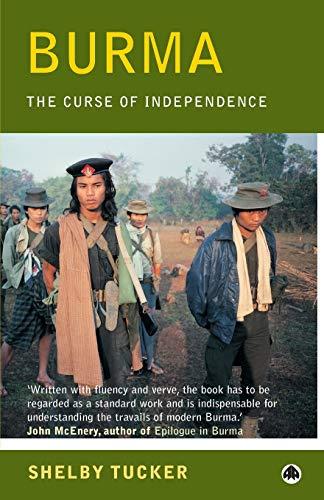 9780745315416: Burma: The Curse of Independence