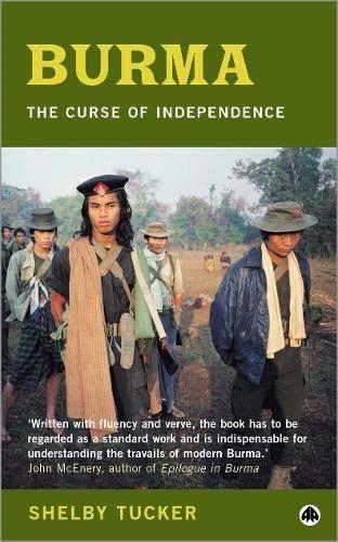 9780745315461: Burma: The Curse of Independence