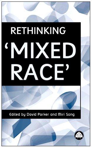 9780745315676: RETHINKING 'MIXED RACE'