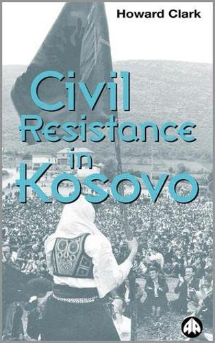 9780745315744: Civil Resistance in Kosovo