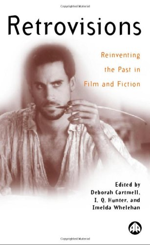 9780745315782: Retrovisions: Reinventing the Past in Film and Fiction (Film/Fiction)
