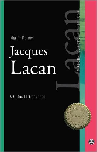 9780745315904: Jacques Lacan: A Critical Introduction (Modern European Thinkers)