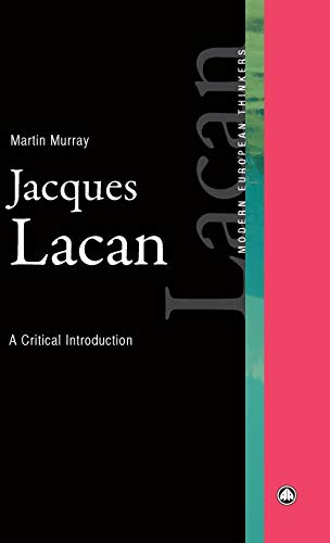 9780745315959: Jacques Lacan: A Critical Introduction (Modern European Thinkers)