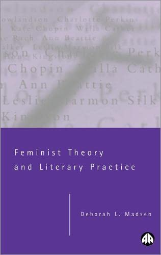 9780745316024: Feminist Theory and Literary Practice