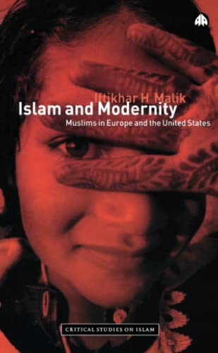 9780745316116: Islam and Modernity: Muslims in Europe and the United States (Critical Studies on Islam)