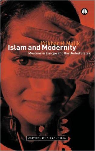 9780745316123: Islam and Modernity: Muslims in Europe and the United States (Critical Studies on Islam)