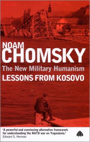 9780745316338: The New Military Humanism: Lessons From Kosovo