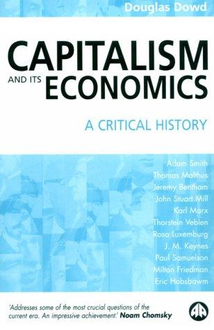 9780745316437: Capitalism and Its Economics: A Critical History