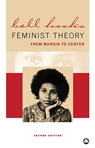 9780745316635: Feminist Theory: From Margin to Center: From Margin to Centre