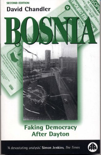 9780745316901: Bosnia: Faking Democracy After Dayton