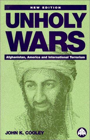 9780745316918: Unholy Wars: Afghanistan, America and International Terrorism
