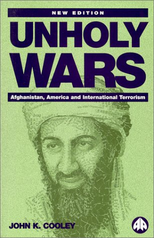 9780745316918: Unholy Wars: Afghanistan, America and International Terrorism