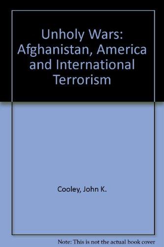 9780745316925: Unholy Wars: Afghanistan, America and International Terrorism