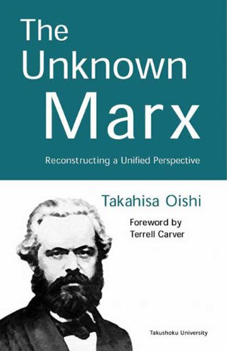 9780745316987: The Unknown Marx: Reconstructing a Unified Perspective