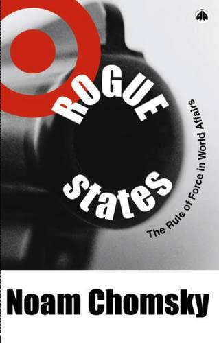9780745317083: Rogue States: The Rule of Force in World Affairs (Chomsky Perspectives)
