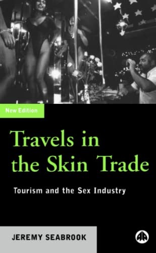 9780745317564: Travels in the Skin Trade: Tourism and the Sex Industry