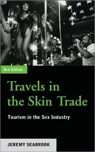 Travels In The Skin Trade - Second: Jeremy Seabrook