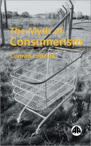 9780745317618: The Myth of Consumerism