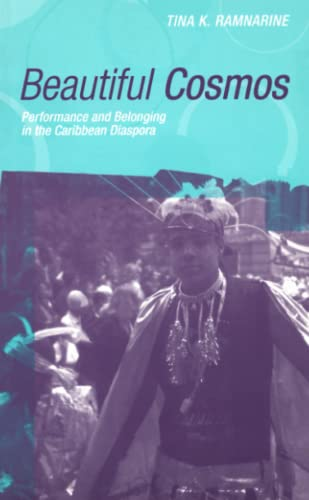 9780745317663: Beautiful Cosmos: Performance and Belonging in the Caribbean Diaspora