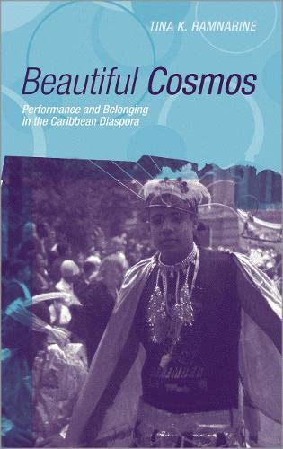 9780745317670: Beautiful Cosmos: Performance and Belonging in the Caribbean Diaspora