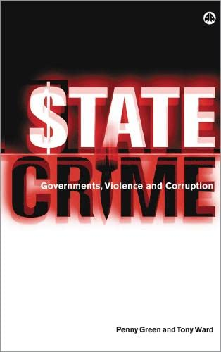 9780745317854: State Crime: Governments, Violence and Corruption