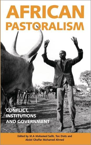 African Pastoralism: Conflict, Institutions and Government (Ossrea)