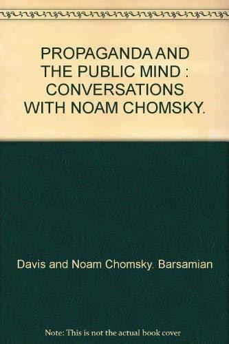 9780745317892: Propaganda and the Public Mind: Conversations with David Barsamian