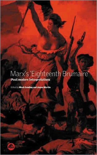 9780745318318: Marx's 'Eighteenth Brumaire': (Post)Modern Interpretations