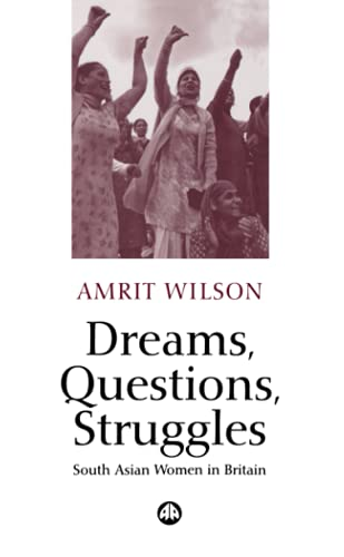9780745318479: Dreams, Questions, Struggles: South Asian Women in Britain