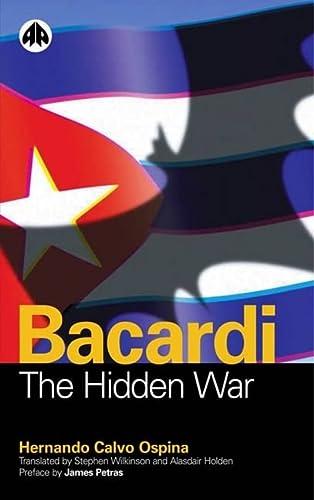 9780745318745: Bacardi: The Hidden War