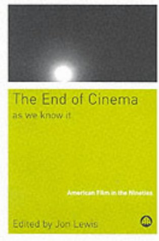 9780745318790: The End of Cinema As We Know It: American Film in the Nineties