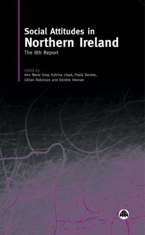 Social Attitudes in Northern Ireland: The Eighth Report