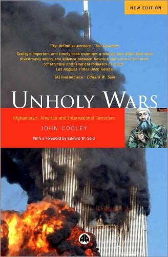 9780745319186: Unholy Wars: Afghanistan, America and International Terrorism
