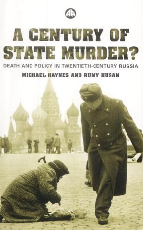9780745319308: A Century of State Murder?: Death and Policy in Twentieth Century Russia
