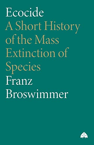 9780745319346: Ecocide: A Short History of the Mass Extinction of Species