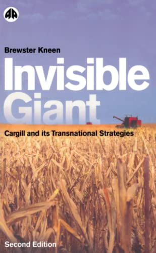 9780745319582: Invisible Giant: Cargill and Its Transnational Strategies