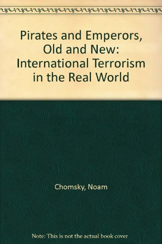 9780745319810: Pirates and Emperors, Old and New: International Terrorism in the Real World