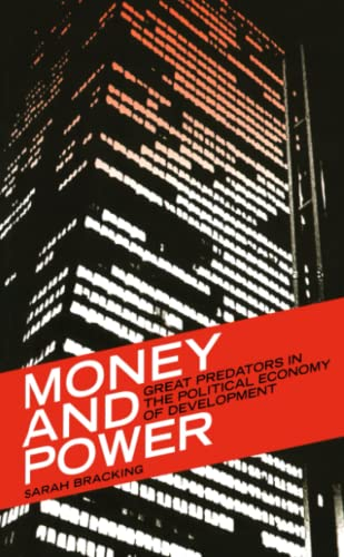 9780745320113: Money and Power: Great Predators in the Political Economy of Development (Third World in Global Politics)