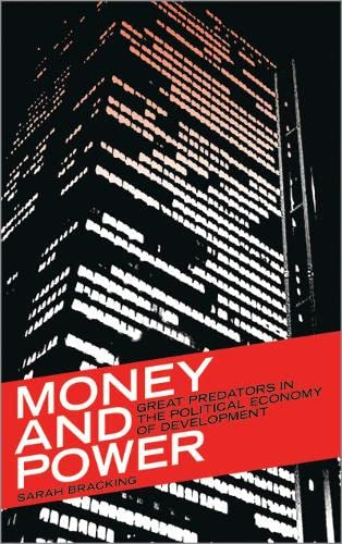 9780745320120: Money and Power: Great Predators in the Political Economy of Development (Third World in Global Politics)