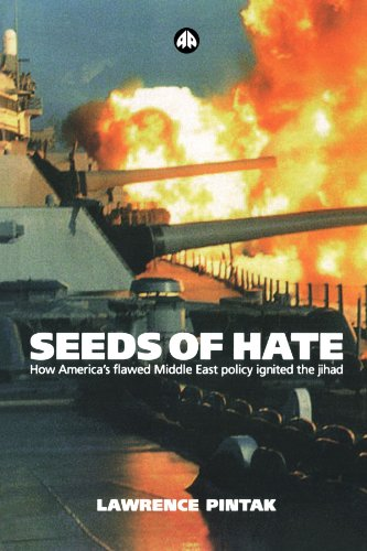 9780745320434: Seeds of Hate: How America's Flawed Middle East Policy Ignited the jihad
