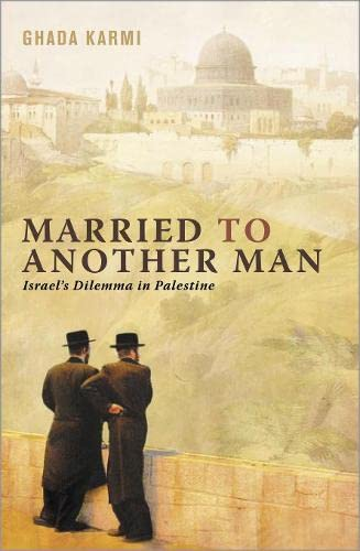 9780745320663: Married to Another Man: Israel's Dilemma in Palestine