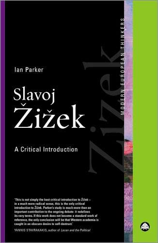 9780745320724: Slavoj Zizek: A Critical Introduction (Modern European Thinkers)