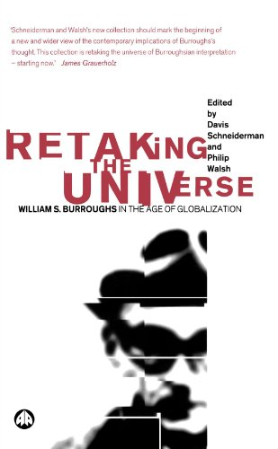 9780745320816: Retaking the Universe: William S. Burroughs in the Age of Globalization