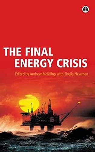 9780745320922: The Final Energy Crisis