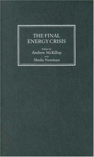 9780745320939: The Final Energy Crisis