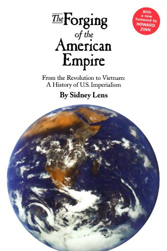 9780745321004: The Forging of the American Empire: From the Revolution to Vietnam: a History of American Imperialism: A History of American Imperialism from the Revolution to Vietnam (Human Security)