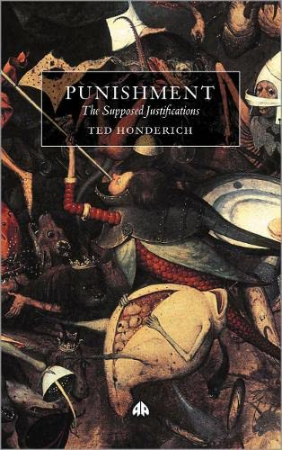 9780745321325: Punishment: The Supposed Justifications Revisited