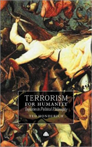 9780745321349: Terrorism for Humanity: Inquiries in Political Philosophy